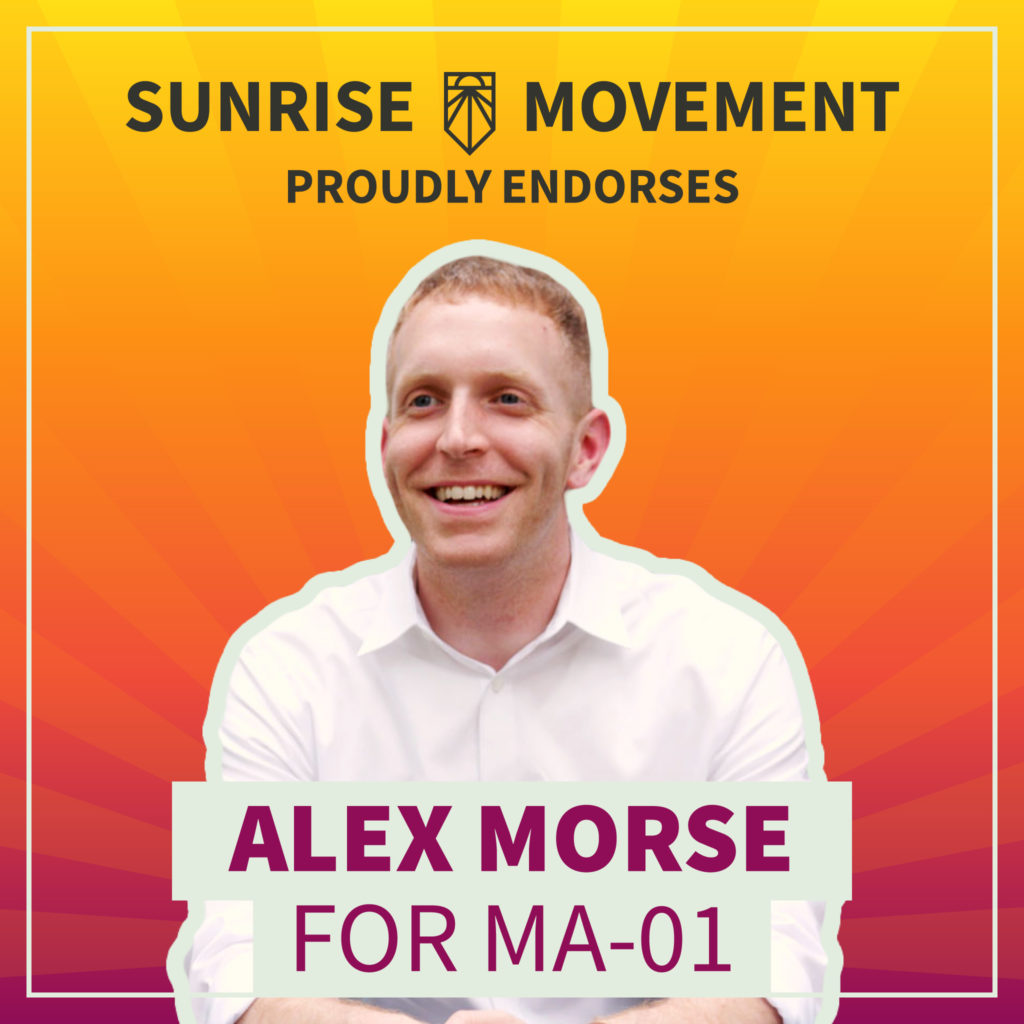 A photo of Alex Morse with text: Sunrise Movement proudly endorses Alex Morse for MA-01
