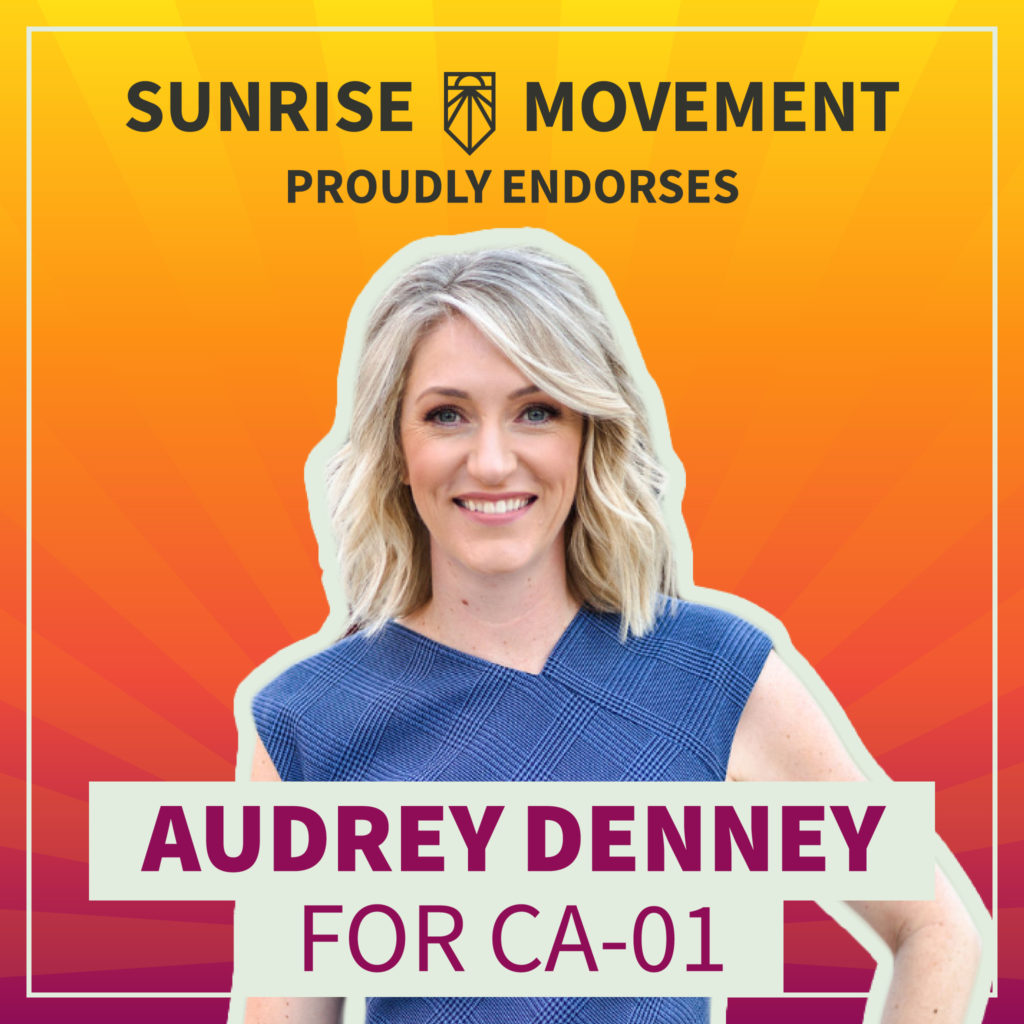 A photo of Audrey Denney with text: Sunrise Movement proudly endorses Audrey Denney for CA-01