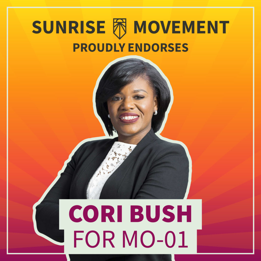 A photo of Cori Bush with text: Sunrise Movement proudly endorses Cori Bush for MO-01