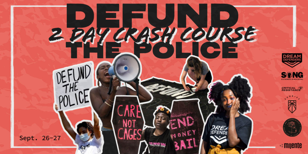 "Defund the Police Crash Course graphic with someone speaking into a megaphone while others holding and making signs saying ""Defund the Police"", ""Care Not Cages"" and ""End Money Bail""."