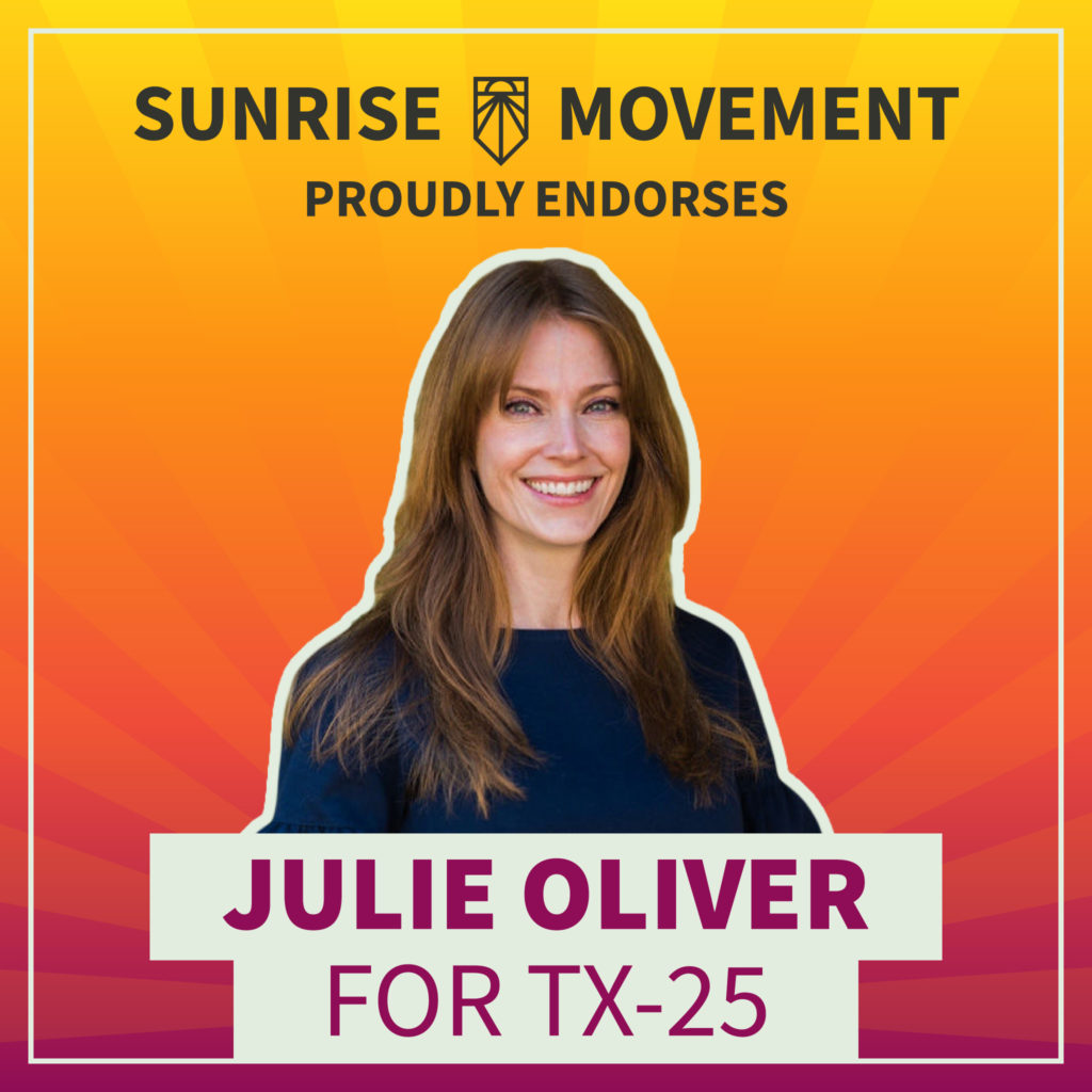 A photo of Julie Oliver with text: Sunrise Movement proudly endorses Julie Oliver for TX-25.