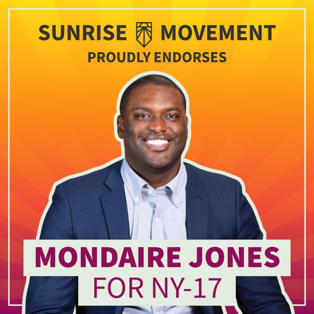 A photo of Mondaire Jones with text: Sunrise Movement proudly endorses Mondaire Jones for NY-17
