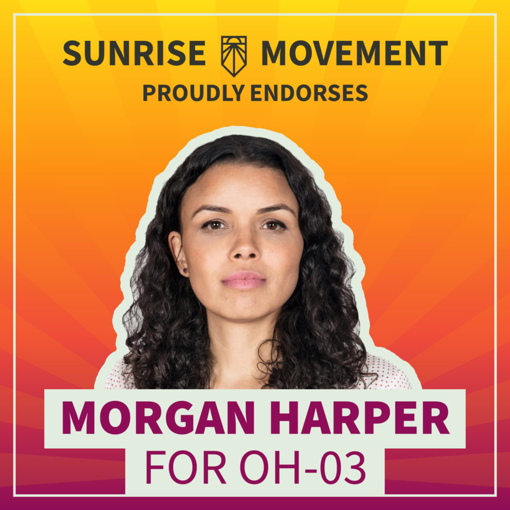 A photo of Morgan Harper with text: Sunrise Movement proudly endorses Morgan Harper for OH-03