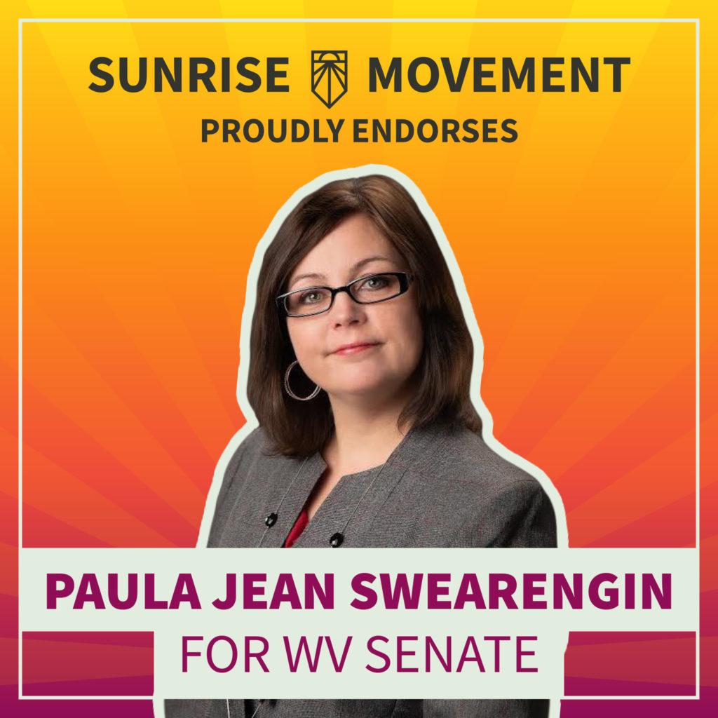 A photo of Paula Jean Swearengin with text: Sunrise Movement proudly endorses Paula Jean Swearengin for WV Senate