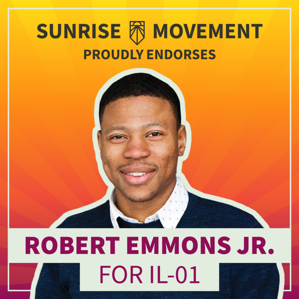A photo of Robert Emmons Jr with text: Sunrise Movement proudly endorses Robert Emmons Jr for IL-01