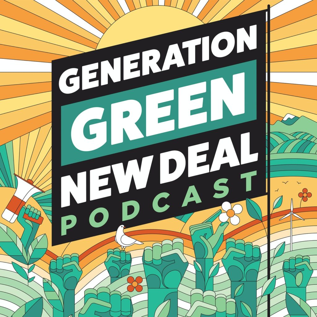 Graphic of Generation Green New Deal Podcast