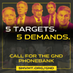 5 targets. 5 demands. Call for the GND Phonebank